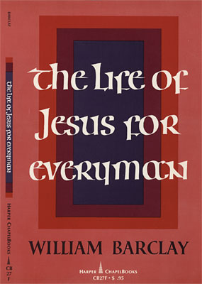 The Life of Jesus for Everyman