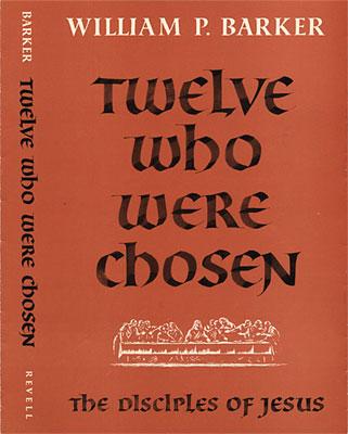 Twelve Who Were Chosen