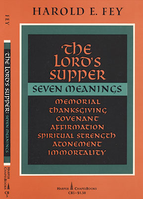The Lord's Supper: Seven Meanings