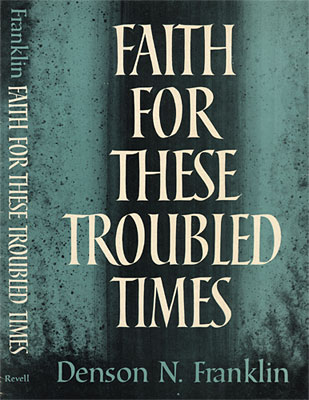 Faith for These Troubled Times