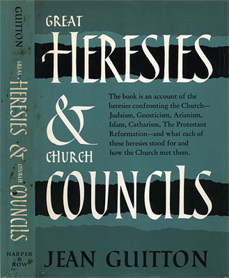 Great Heresies and Church Councils