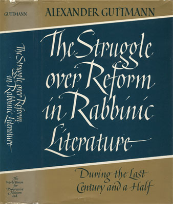 The Struggle Over Reform in Rabbinic Literature