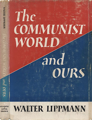 The Communist World and Ours