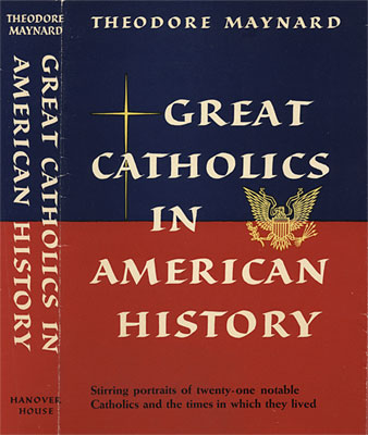 Great Catholics in American History