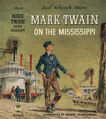 Mark Twain on the Mississippi