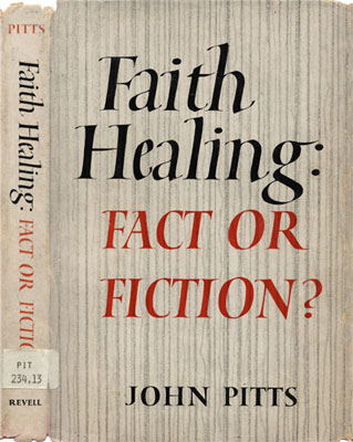 Faith Healing: Fact or Fiction?