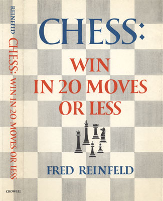 Chess: Win in Twenty Moves or Less