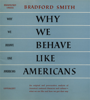 Why We Behave Like Americans