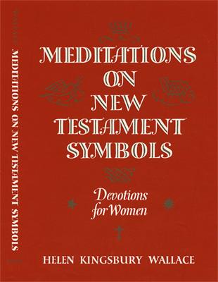 Meditations on New Testament Symbols