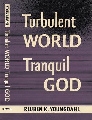 Turbulent World, Tranquil God