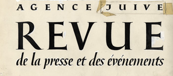 Agence Juive Revue
